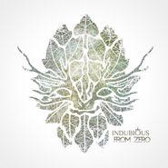 Indubious, From Zero (CD)