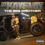 DJ Kay Slay, The Big Brother (CD)