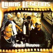 Living Legends, Almost Famous [Record Store Day Picture Disc] (LP)