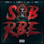 SOB X RBE, Gangin (CD)