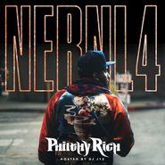 Philthy Rich, N.E.R.N.L. 4 (CD)