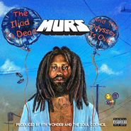 Murs, The Iliad Is Dead & The Odyssey Is Over (CD)
