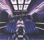 Devin The Dude, Still Rollin' Up: Somethin To Ride With (CD)
