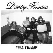 Dirty Fences, Full Tramp (LP)