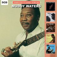 Muddy Waters, Timeless Classic Albums (CD)