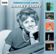 Shirley Bassey, Timeless Classic Albums (CD)