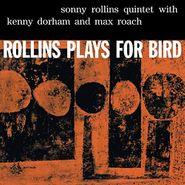 Sonny Rollins, Rollins Plays For Bird (LP)