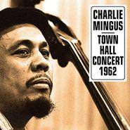 Charles Mingus, Town Hall Concert 1962 (LP)