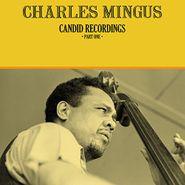 Charles Mingus, Candid Recordings Part One (LP)
