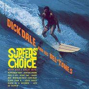 Dick Dale & His Del-Tones, Surfers' Choice (LP)