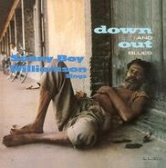 Sonny Boy Williamson, Down And Out Blues (LP)