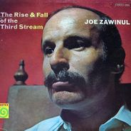 Joe Zawinul, The Rise & Fall Of The Third Stream (LP)