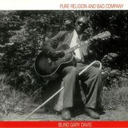 Blind Gary Davis, Pure Religion & Bad Company (LP)