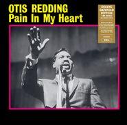 Otis Redding, Pain In My Heart [180 Gram Vinyl] (LP)