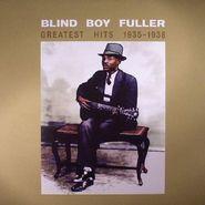Blind Boy Fuller, Greatest Hits 1935-1938 (LP)