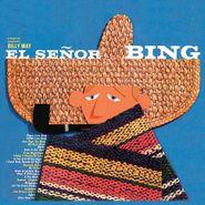 Bing Crosby, El Señor Bing [180 Gram Vinyl] (LP)