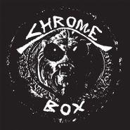 Chrome, Chrome Box (CD)