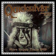 Quicksilver Messenger Service, More Happy Trails: Live 1969 (CD)