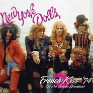 New York Dolls, French Kiss '74 (CD)