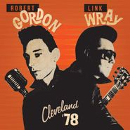 Robert Gordon, Cleveland '78 (CD)
