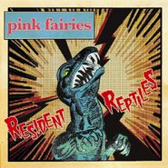 Pink Fairies, Resident Reptiles (CD)