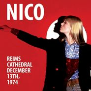 Nico, Reims Cathedral, December 13, 1974 (CD)