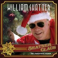 William Shatner, Shatner Claus: The Christmas Album (LP)