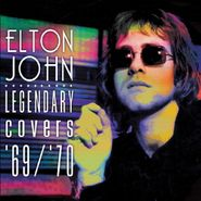 Elton John, Legendary Covers '69/'70 [Colored Vinyl] (LP)