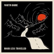 Martin Barre, Roads Less Travelled (CD)