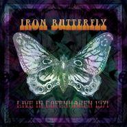 Iron Butterfly, Live In Copenhagen 1971 (LP)