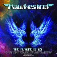 Hawkestrel, The Future Is Us (LP)