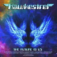 Hawkestrel, The Future Is Us (CD)