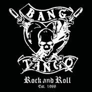 Bang Tango, Rock And Roll Est. 1988 (LP)