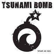 Tsunami Bomb, Trust No One (LP)