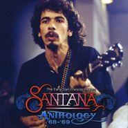 Santana, The Anthology '68-'69: The Early San Francisco Years (CD)