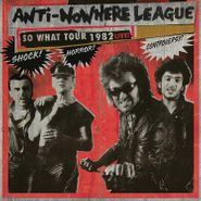 The Anti-Nowhere League, So What Tour 1982 Live! (LP)