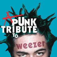Various Artists, A Punk Tribute To Weezer (LP)