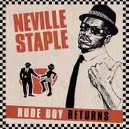 Neville Staple, Rude Boy Returns (LP)