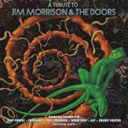 Various Artists, A Tribute To Jim Morrison & The Doors (LP)