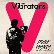 The Vibrators, Punk Mania: Back To The Roots (LP)