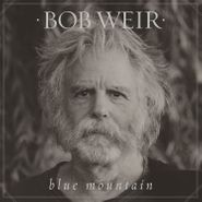Bob Weir, Blue Mountain [150 Gram Vinyl] (LP)