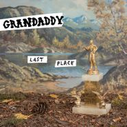 Grandaddy, Last Place [European Brown Vinyl] (LP)