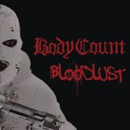 Body Count, Bloodlust (CD)