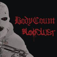 Body Count, Bloodlust (LP)