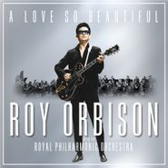 Roy Orbison, A Love So Beautiful (CD)