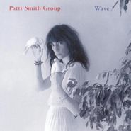 Patti Smith Group, Wave (LP)