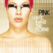Pink, Can't Take Me Home (LP)