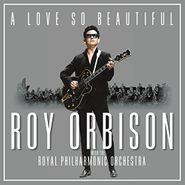 Roy Orbison, A Love So Beautiful (LP)