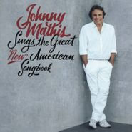 Johnny Mathis, Johnny Mathis Sings The Great New American Songbook (CD)
