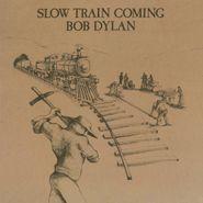 Bob Dylan, Slow Train Coming [150 Gram Vinyl] (LP)